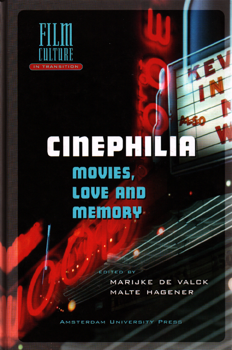 Cinephilia: Movies, Love and Memory