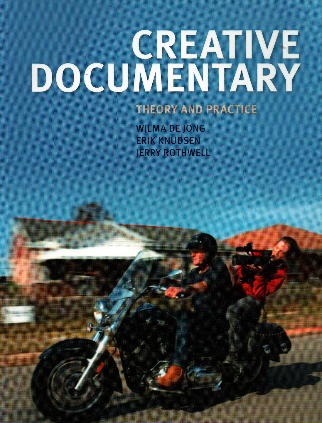 Creative Documentary: Theory and Practice