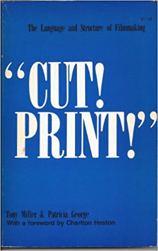 Cut! Print! The Language and Structure of Filmmaking
