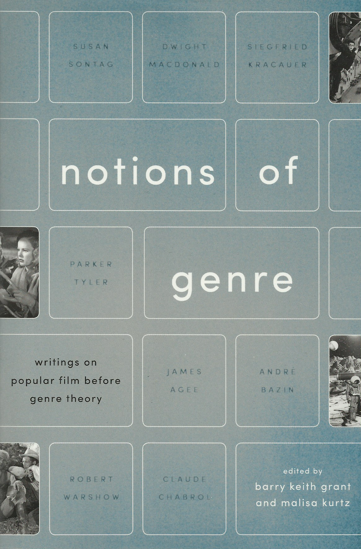 Notions of genre: Writings on Popular Film before Genre Theory