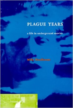 Plague Years: A Life in Underground Movies