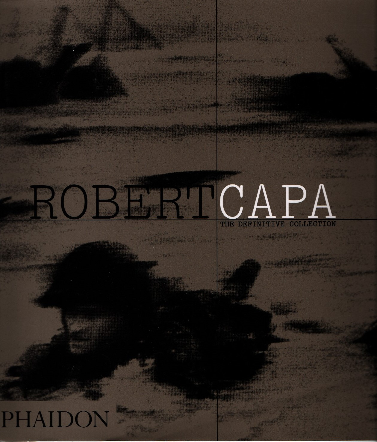 Robert Capa: The Definitive Collection