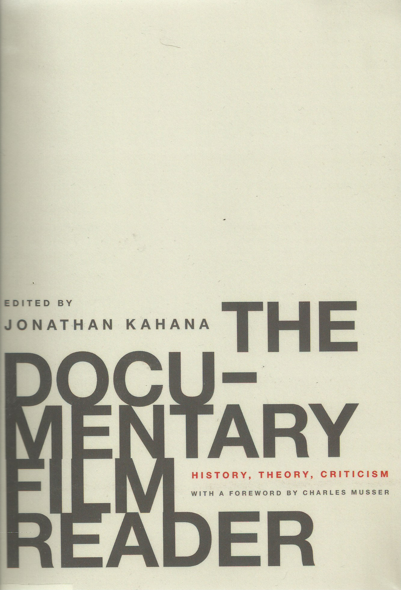 The Documentary Film Reader: History, Theory, Criticism